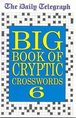 Daily Telegraph Big Book of Cryptic Crosswords 6